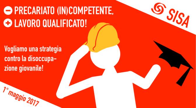 Meno precariato (in)competente, più lavoro qualificato!